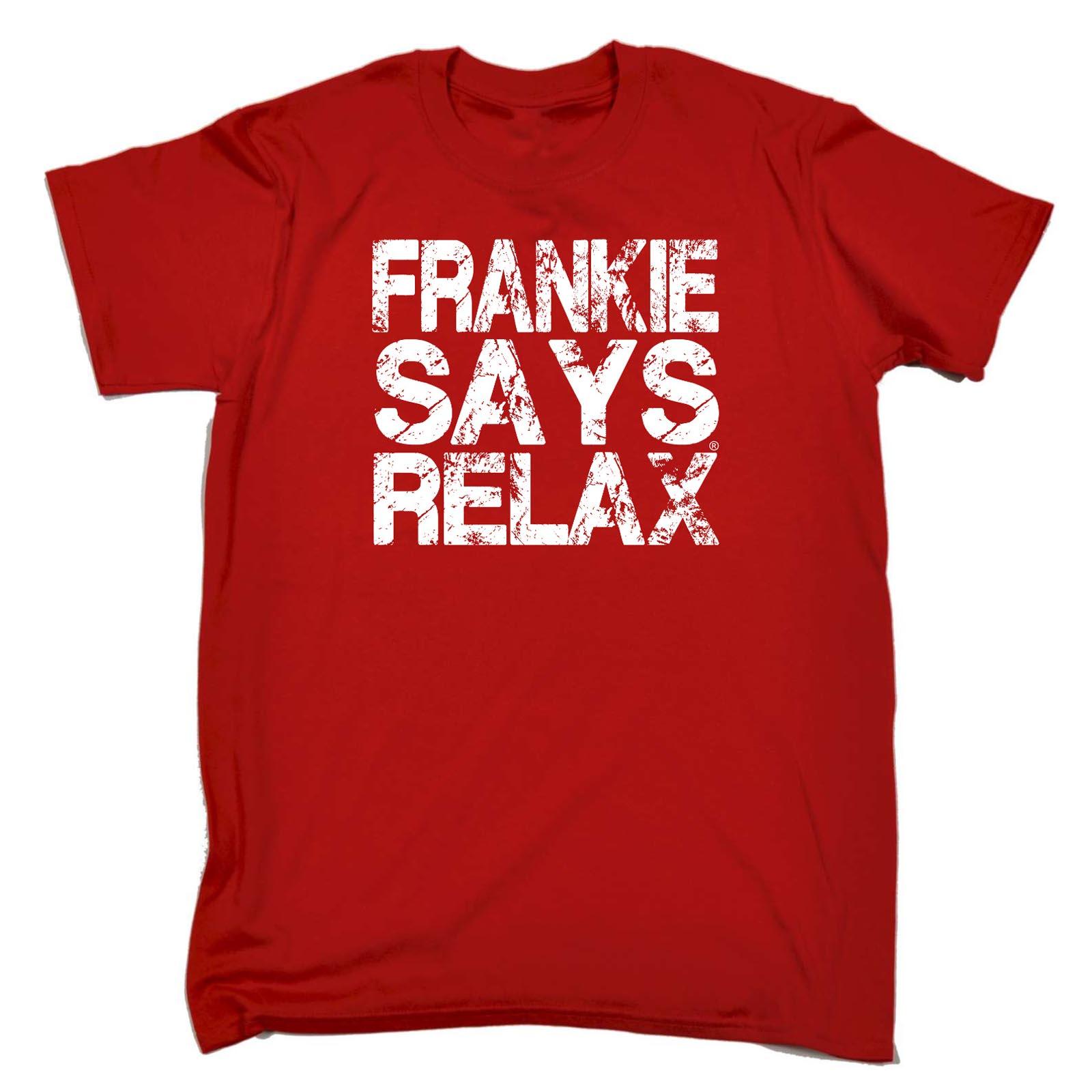 thumbnail 14 - Funny-Novelty-T-Shirt-Mens-tee-TShirt-Distress-White-Frankie-Says-Relax