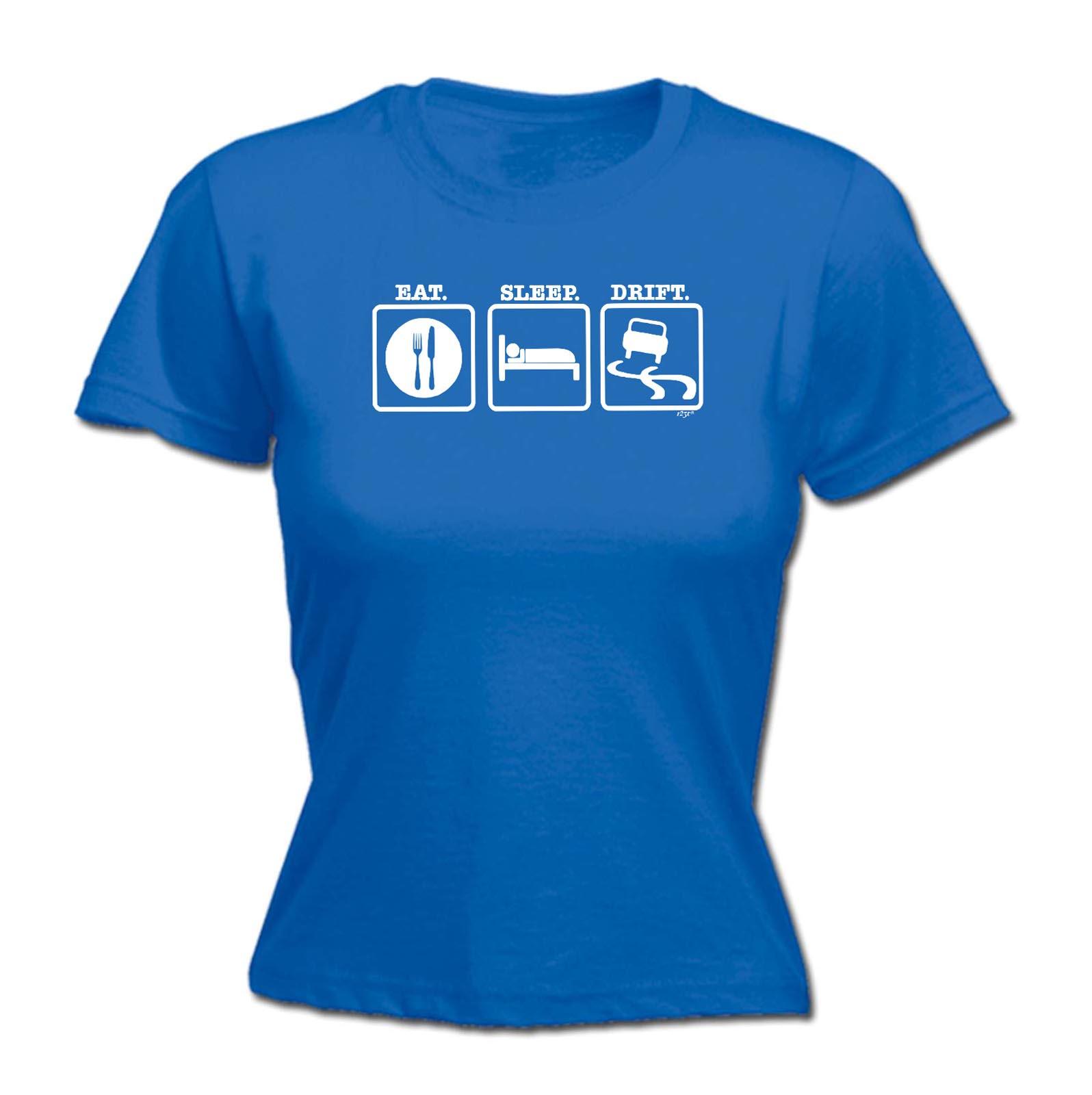 Funny-Novelty-Tops-T-Shirt-Womens-tee-TShirt-Eat-Sleep-Drift thumbnail 14